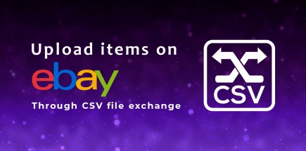Upload items on ebay through csv file exchange