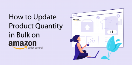 How to Update Product Quantity in Bulk on Amazon Seller Central