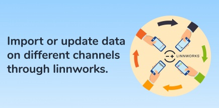 Import or update data on different channels through linnworks